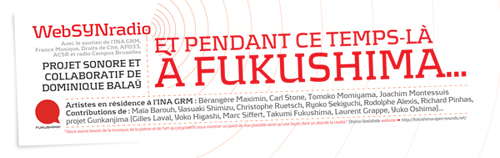 webSYNradio SYN-flyerFUKU-opensounds500 Fukushima open sounds : comment participer ? News