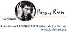 webSYNradio association-presque-rien-luc-ferrari LUC + BRUNHILD FERRARI : Programme commun News  Programme commun Luc Ferrari BRUNHILD FERRARI