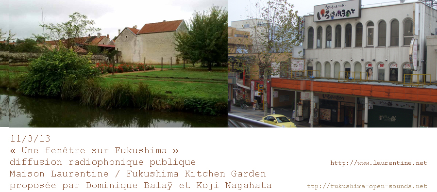 maison laurentine fukushima Une fenêtre sur Fukushima 311/2013