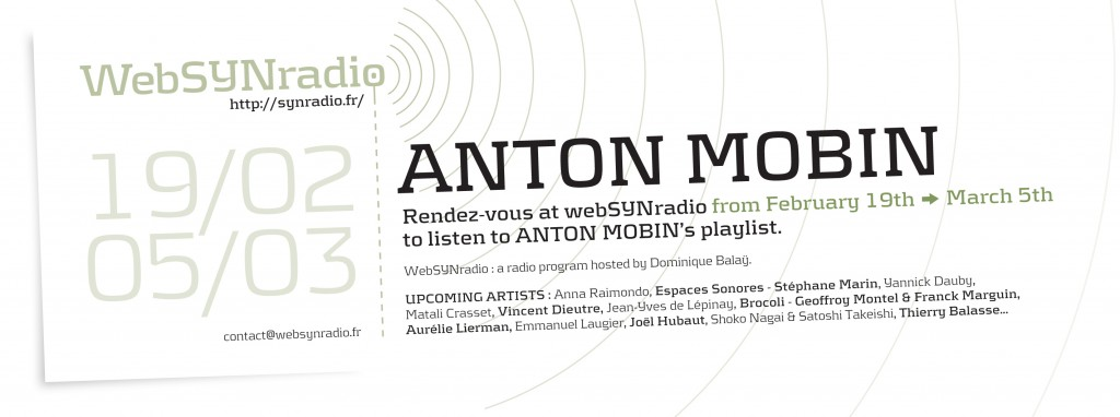 webSYNradio SYN-flyer178-Anton-Mobin-eng-1024x382 WHAT REMAINS ON THE TAPE ? : cycle inédit de ANTON MOBIN sur webSYNradio Podcast Programme