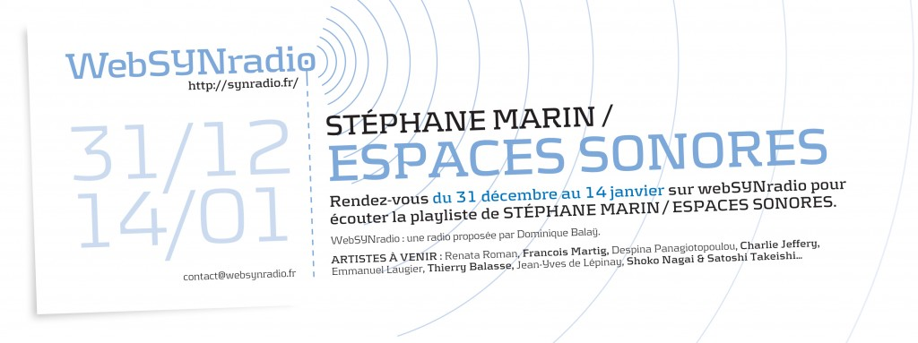 webSYNradio SYN-flyer196-Stéphane-Marin-_-Espaces-sonores-fra-1024x383 Stéphane Marin : une écoute du monde Podcast Programme