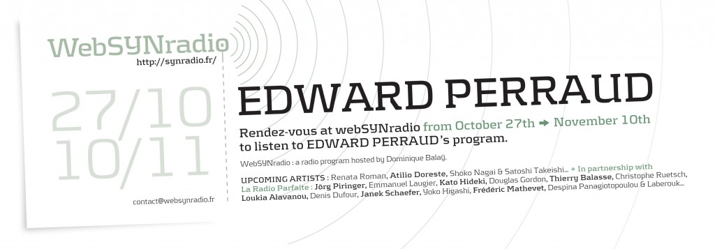webSYNradio SYN-flyer-213-Edward-Perraud-eng-1024x357 Une offrande de Edward Perraud Podcast Programme