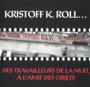 webSYNradio 1997-CD-Des-Travailleurs-de-la-nuit-300x292 Kristoff K.Roll : une forme Podcast Programme