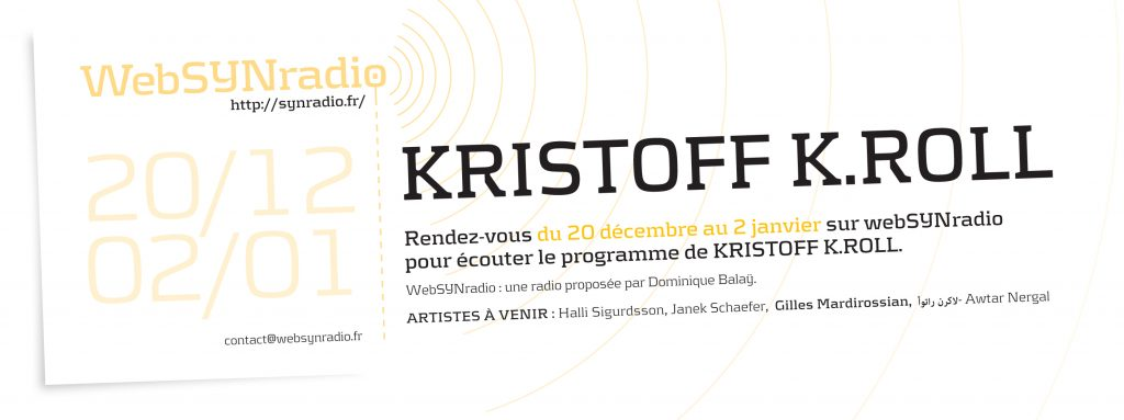 webSYNradio webSYNradio-flyer-Kristoff-K-Roll-1024x383 Kristoff K.Roll : une forme Podcast Programme