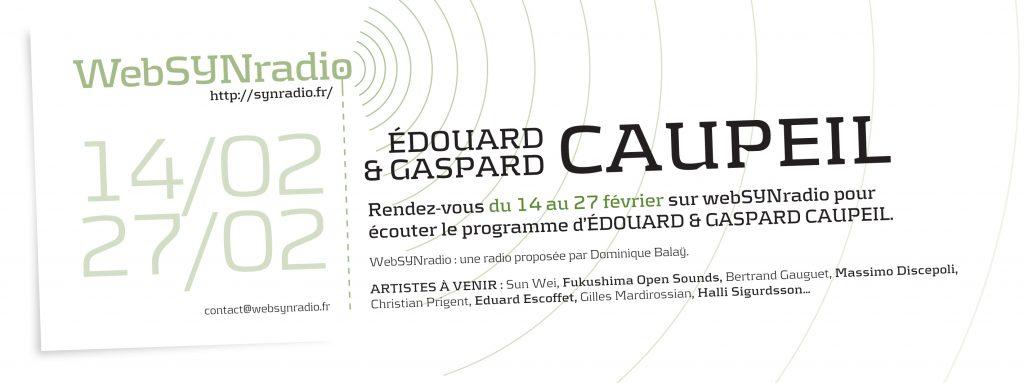 webSYNradio SYN-flyer-260-Edouard-Gaspard-CAUPEIL-fra-1024x383 Edouard & Gaspard Caupeil : un écho sudiste Podcast Programme