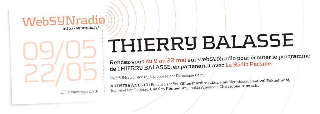 webSYNradio webSYNradio-flyer-266-Thierry-Balasse-fra-1024x365 L'éveil au son de Thierry Balasse Podcast Programme