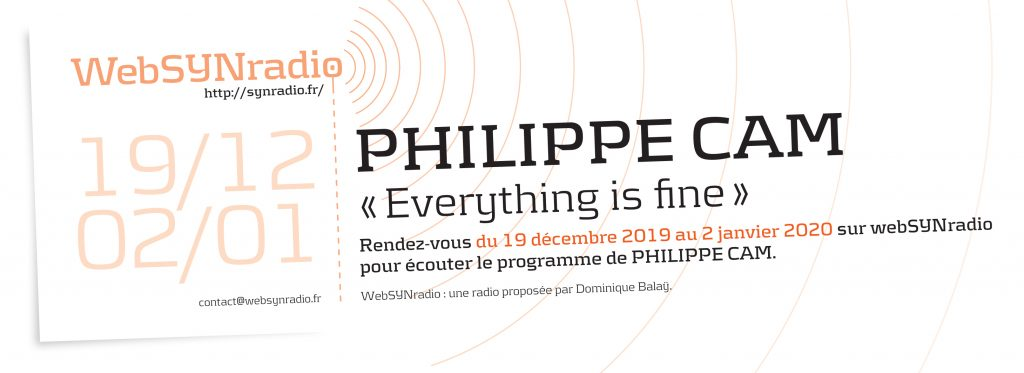 webSYNradio SYNradio-flyer-274-Philippe-CAM-1024x373 Philippe Cam, Everything is fine Podcast Programme