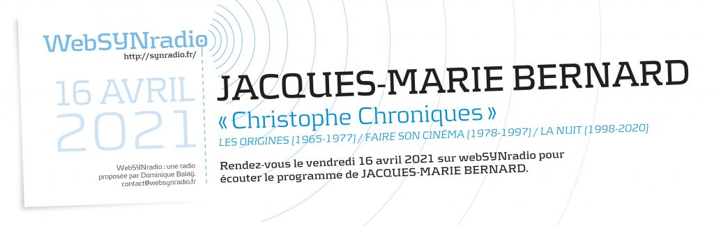 webSYNradio-hommage-christophe-Jacques-Marie-BERNARD