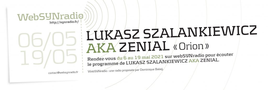 SYNradio-Lukasz-Szalankiewicz-aka-Zenial Orion